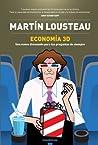 Economia 3D: Una nueva dimension para tus preguntas de siempre