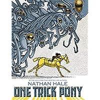 One Trick Pony: A Graphic Novel