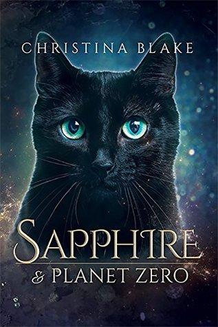 Sapphire and Planet Zero by Christina Blake