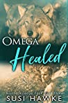 Omega Healed (Northern Lodge Pack, #3)