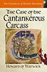 The Case of the Cantankerous Carcass (The Chronicles of Brother Hermitage #9)