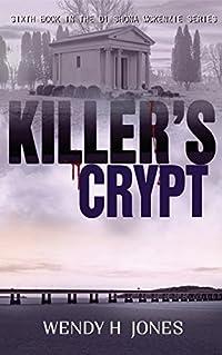 Killer's Crypt (The DI Shona McKenzie Mysteries Book 6)