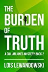 The Burden of Truth (Gillian Jones Mystery #2)