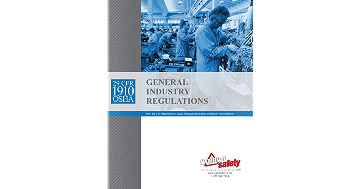 April 2017 29 CFR 1910 OSHA General Industry Regulations by