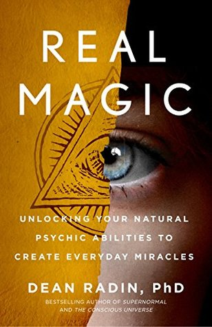Real Magic by Dean Radin