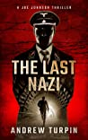 The Last Nazi (A Joe Johnson Thriller, #1)