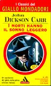 I morti hanno il sonno leggero John Dickson Carr