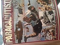 La gloriosa storia die Paracadutisti