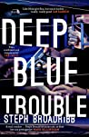 Deep Blue Trouble (Lori Anderson, #2)