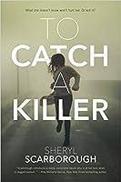 To Catch a Killer (Erin Blake #1)
