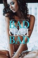 Bad Bad Bad
