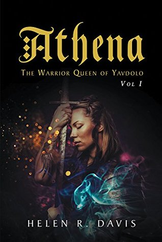 Athena: The Warrior Queen of Yavdolo
