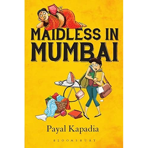 Maidless in Mumbai by Payal Kapadia