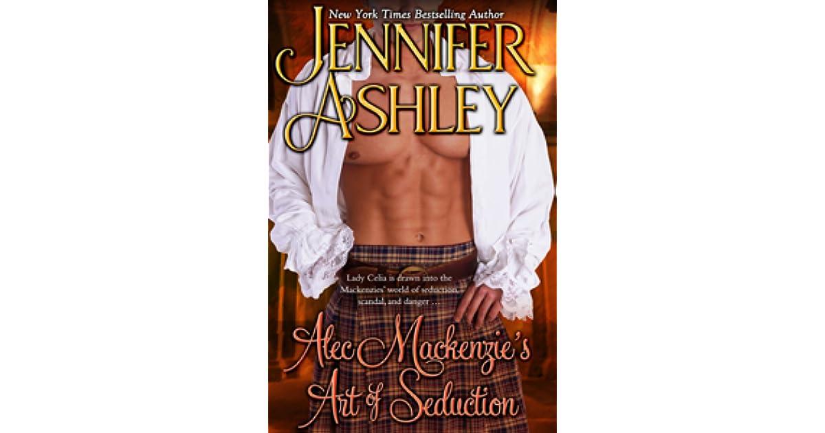 Alec Mackenzie\'s Art of Seduction by Jennifer Ashley
