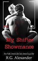 My Shifter Showmance (Shifting Reality #1)