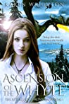 Ascension of the Whyte (The Afterland Chronicles #1)