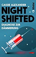 Nightshifted: Diagnose zur Dämmerung