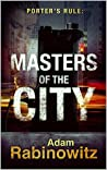 Porter's Rule: Masters of the City: Book 2 in the Matt Porter Series