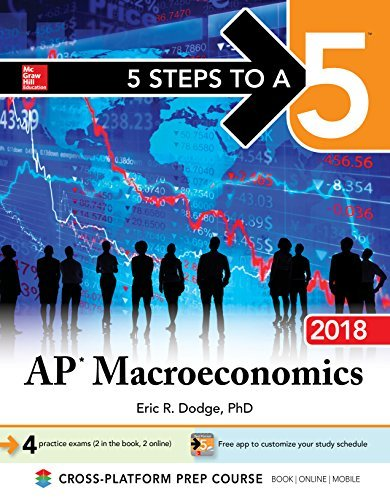 5 Steps to a 5 AP Macroeconomics 2018, Elite Student Edition, 4th Edition