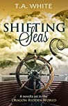 Shifting Seas (Dragon Ridden Chronicles #0.5)