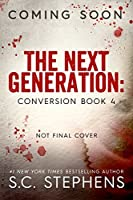 The Next Generation (Conversion, #4)