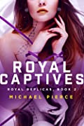 Royal Captives