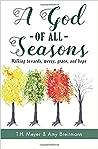 A God of All Seasons: Walking Towards Mercy, Grace, & Hope