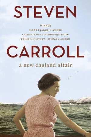 A New England Affair by Steven Carroll