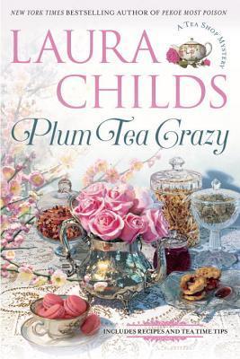 Plum Tea Crazy (A Tea Shop Mystery, #19)