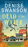 Dead in the Water (Welcome Back to Scumble River, #1)