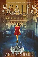 Scales: Book One of the Fate and Fire Trilogy