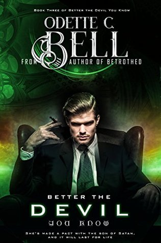 Better the Devil You Know Book Three