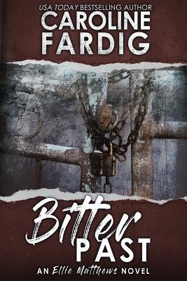 Bitter Past by Caroline Fardig