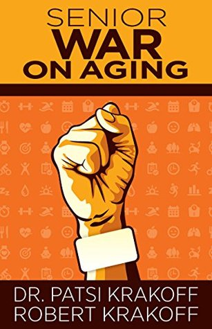 Senior War on Aging: The new imparitive is to keep moving. Our bodies and our brains depend on it.