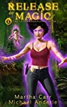 Release Of Magic (The Leira Chronicles #2)