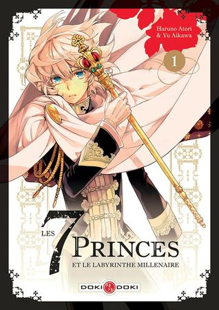 The Seven Princes of the Thousand Year Labyrinth, Vol  1 by