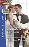 Married Till Christmas (Bravos of Justice Creek, #9)