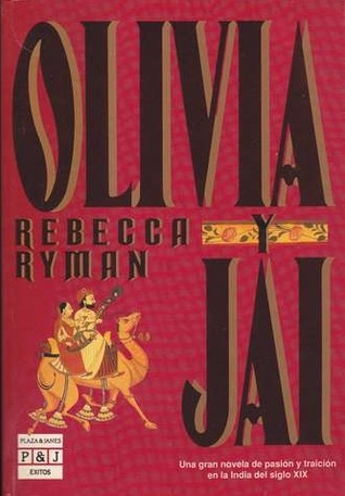 Olivia y Jai (Olivia and Jai, #1) Rebecca Ryman, Jesús de la Torre
