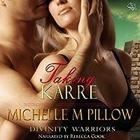 Taking Karre (Divinity Warriors, #4)