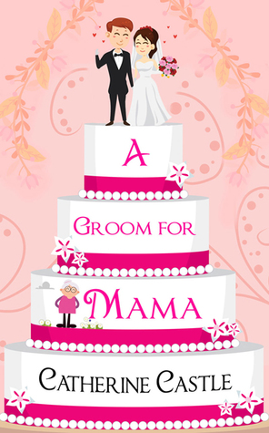 A Groom for Mama