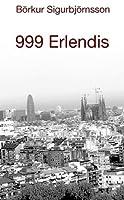 999 Erlendis