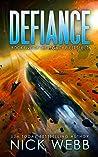 Defiance (Legacy Ship Trilogy, #2)