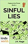 Sinful Lies (Miss Fortune Kindle Worlds; Cappuccino Posse Book 2)