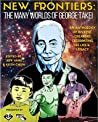 New Frontiers: The Many Worlds of George Takei
