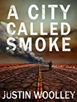 A City Called Smoke: The Territory 2