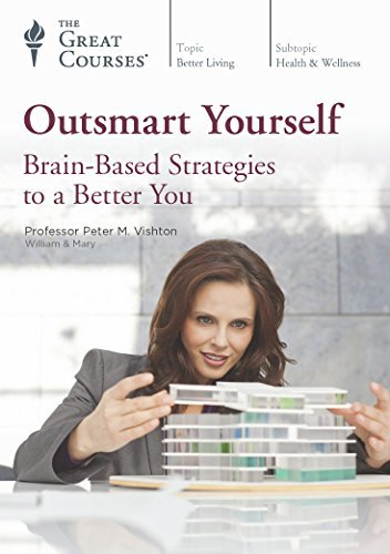Outsmart-Yourself-Brain-Based-Strategies-to-a-Better-You