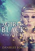 A Girl in Black and White (Alyria Book 2)