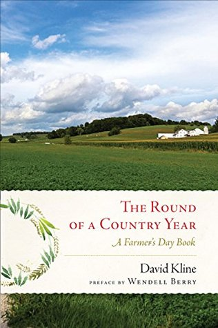 Round of a Country Year by David Kline