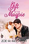 Gift of the Magpie (Christmas In July Book 1)