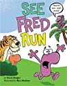 See Fred Run: Teaches 50+ Sight Words!